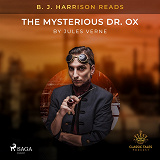 Cover for B. J. Harrison Reads The Mysterious Dr. Ox