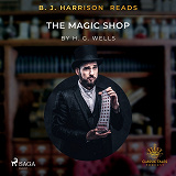 Cover for B.J. Harrison Reads The Magic Shop