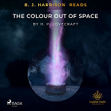 Cover for B. J. Harrison Reads The Colour Out of Space