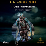 Cover for B. J. Harrison Reads Transformation