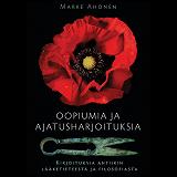 Cover for Oopiumia ja ajatusharjoituksia