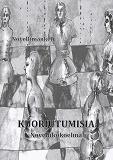 Cover for Kuoriutumisia: Novellikokoelma