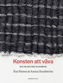 Cover for Konsten att väva : en praktisk handbok