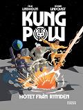 Cover for Kung Pow. Hotet från rymden