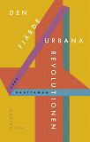 Cover for Den fjärde urbana revolutionen