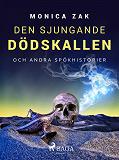 Cover for Den sjungande dödskallen och andra spökhistorier
