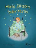 Cover for Himla jättebra, tycker Martin