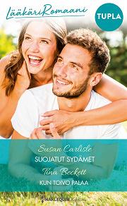 Cover for Suojatut sydämet / Kun toivo palaa
