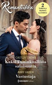 Cover for Kaksi kuninkaallista salaisuutta / Vastustaja