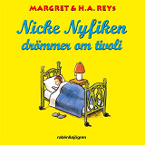 Cover for Nicke Nyfiken drömmer om tivoli