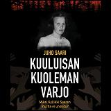 Cover for Kuuluisan kuoleman varjo