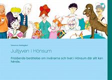 Cover for Jultjyven i Hönsum: Fristående berättelse om invånarna och livet i Hönsum där allt kan hända..