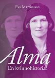 Cover for Alma – En kvinnohistoria