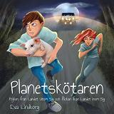 Cover for Planetskötaren - Pojken från Landet Utom Sig och flickan från Landet Inom Sig