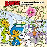 Cover for Bamse och den märkliga blomman