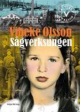 Cover for Sågverksungen (lättläst)