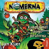Cover for Kampen mot skogs-piraterna