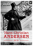 Cover for Hans Christian Andersen : Ett liv