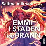 Cover for Emmi i staden som brann