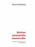 Cover for Afrikan savanneilta mantereille: Kulttuurievoluution muuttava maailmankuva