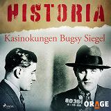 Cover for Kasinokungen Bugsy Siegel