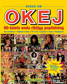 Cover for Boken om OKEJ – 90-talets enda riktiga poptidning