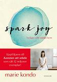 Cover for Spark Joy - lyckan i ett städat hem