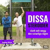 Cover for Dissa Steroider - stark & snygg den naturliga vägen