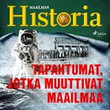 Cover for Tapahtumat, jotka muuttivat maailmaa