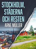 Cover for Stockholm, städerna och resten