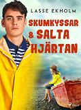 Cover for Skumkyssar och salta hjärtan