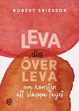 Cover for Leva eller överleva