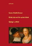 Cover for Gustav II Adolfs kvinnor: Kärlek, kyla och för mycket kärlek