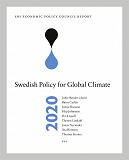 Cover for SNS Economic Policy Council Report 2020: Swedish Policy for Global Climate
