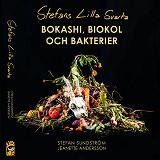Cover for Stefans lilla svarta: bokashi, biokol och bakterier