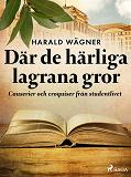 Cover for Där de härliga lagrana gror