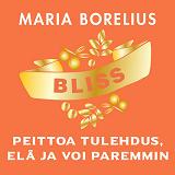 Cover for Bliss - peittoa tulehdus, elä ja voi paremmin