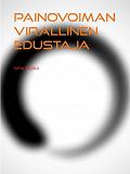Cover for Painovoiman virallinen edustaja: Toinen