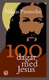 Cover for 100 dagar med Jesus
