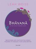 Cover for Bhavana : en liten bok om thailändsk visdom