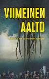 Cover for Viimeinen aalto: Tarinoita pandemioista
