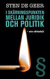 Cover for I skärningspunkten mellan juridik och politik - nio rättsfall