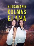 Cover for Kukkamarin kolmas elämä