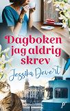Cover for Dagboken jag aldrig skrev