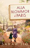 Cover for Alla blommor i Paris