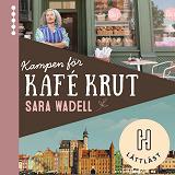 Cover for Kampen för Kafé Krut