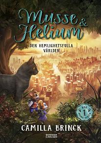 Cover for Musse & Helium. Den hemlighetsfulla världen