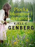 Cover for Plocka blommor i det gröna