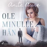 Cover for Ole minulle hän