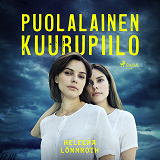 Cover for Puolalainen kuurupiilo